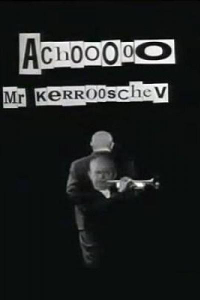 Caratula, cartel, poster o portada de Achooo Mr. Kerrooschev