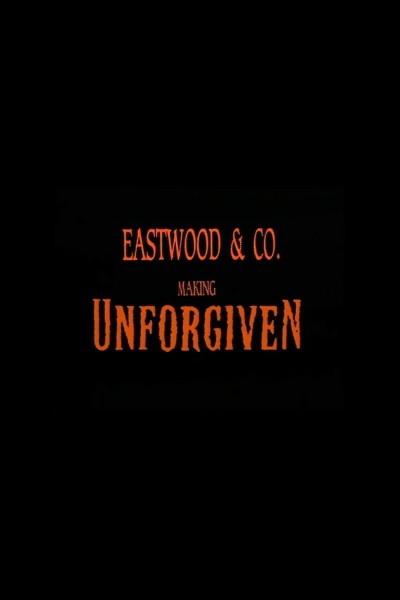Caratula, cartel, poster o portada de Eastwood & Co.: Making \'Unforgiven\'