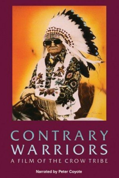 Caratula, cartel, poster o portada de Contrary Warriors: A Film of the Crow Tribe