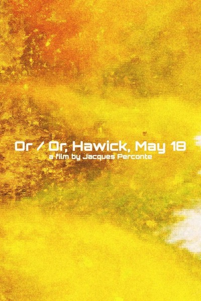 Caratula, cartel, poster o portada de Or / Or, Hawick, May 18