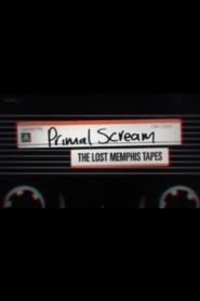 Caratula, cartel, poster o portada de Primal Scream: The Lost Memphis Tapes