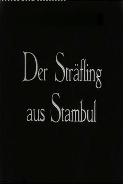 Caratula, cartel, poster o portada de Der Sträfling aus Stambul
