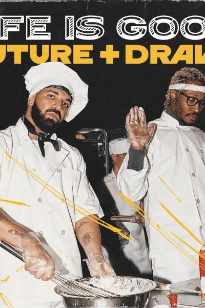 Caratula, cartel, poster o portada de Future & Drake: Life Is Good (Vídeo musical)