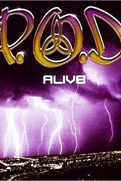 Caratula, cartel, poster o portada de P.O.D: Alive (Vídeo musical)