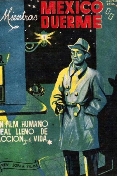 Caratula, cartel, poster o portada de Mientras México duerme