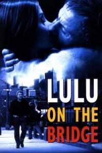 Caratula, cartel, poster o portada de Lulu on the Bridge