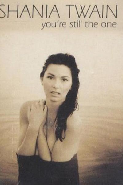 Caratula, cartel, poster o portada de Shania Twain: You\'re Still the One (Vídeo musical)