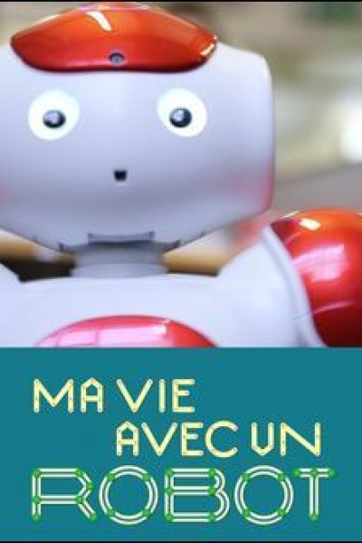 Caratula, cartel, poster o portada de Mi vida con un robot