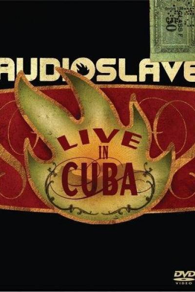 Caratula, cartel, poster o portada de Audioslave: Live in Cuba