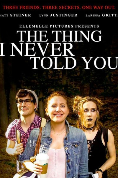 Caratula, cartel, poster o portada de The Thing I Never Told You