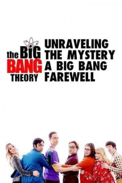 Caratula, cartel, poster o portada de Unraveling the Mystery: A Big Bang Farewell