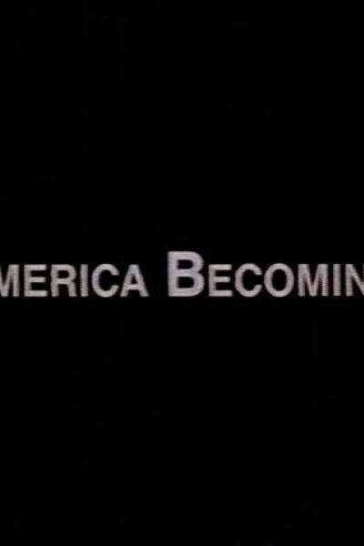 Caratula, cartel, poster o portada de America Becoming