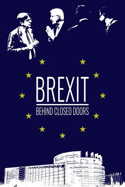 Caratula, cartel, poster o portada de Brexit Behind Closed Doors