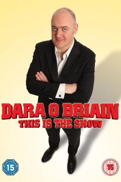 Caratula, cartel, poster o portada de Dara O\'Briain: This Is the Show