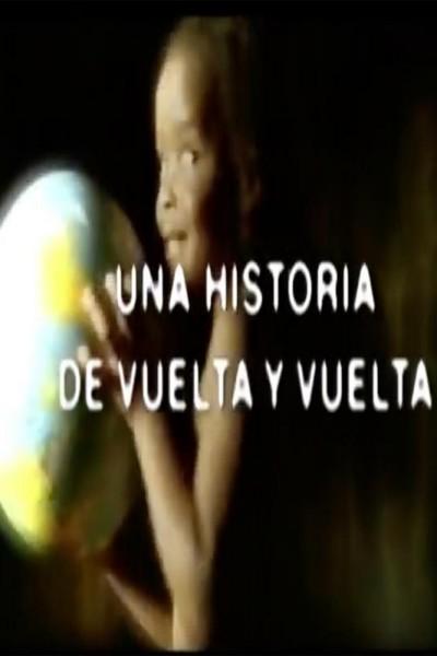 Caratula, cartel, poster o portada de Una historia de vuelta y vuelta