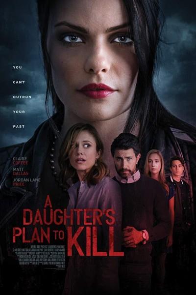 Caratula, cartel, poster o portada de A Daughter\'s Plan To Kill