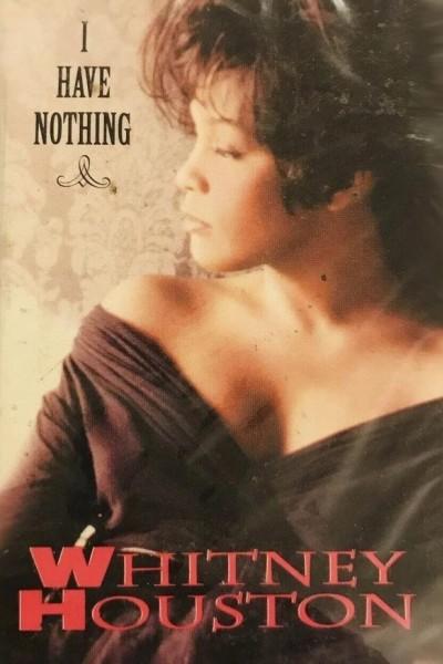 Caratula, cartel, poster o portada de Whitney Houston: I Have Nothing (Vídeo musical)