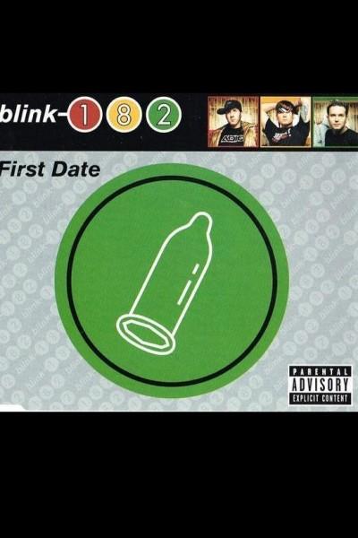Caratula, cartel, poster o portada de Blink-182: First Date (Vídeo musical)