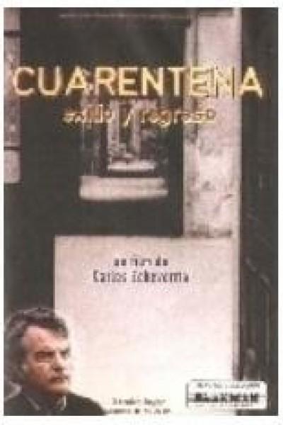 Caratula, cartel, poster o portada de Cuarentena: Exilio y regreso