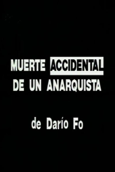 Caratula, cartel, poster o portada de Muerte accidental de un anarquista