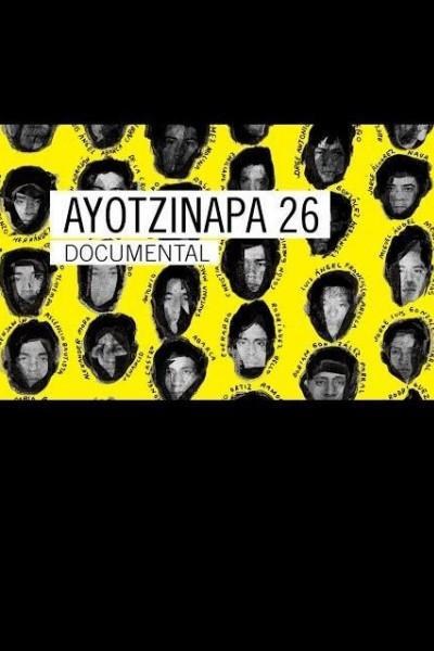 Caratula, cartel, poster o portada de Ayotzinapa 26