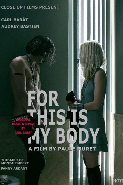 Caratula, cartel, poster o portada de For This Is My Body
