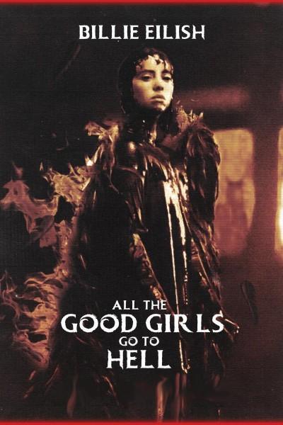 Caratula, cartel, poster o portada de Billie Eilish: All the Good Girls Go to Hell (Vídeo musical)
