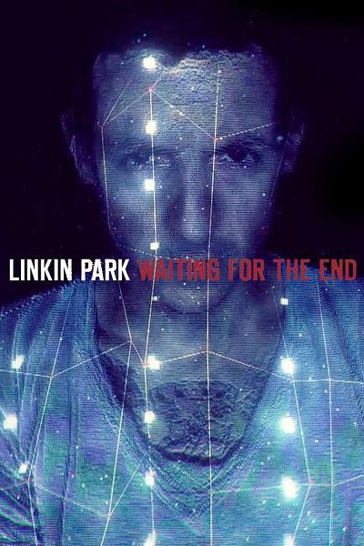 Caratula, cartel, poster o portada de Linkin Park: Waiting for the End (Vídeo musical)