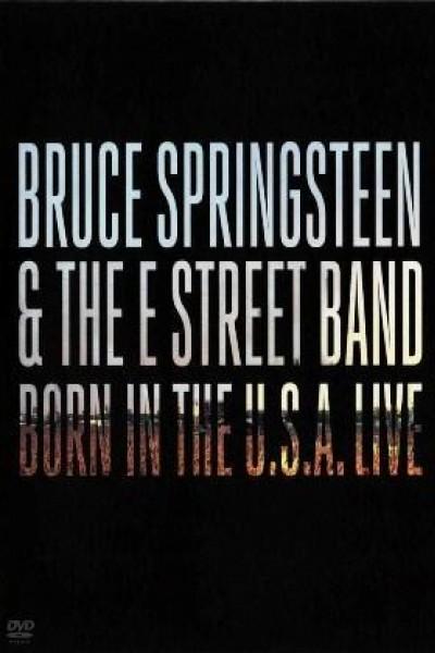 Caratula, cartel, poster o portada de Bruce Springsteen & the E Street Band: Born in the U.S.A. Live