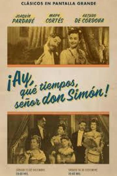 Caratula, cartel, poster o portada de ¡Ay, qué tiempos señor don Simón!