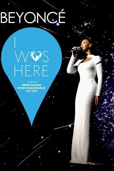 Caratula, cartel, poster o portada de Beyoncé: I Was Here (Vídeo musical)