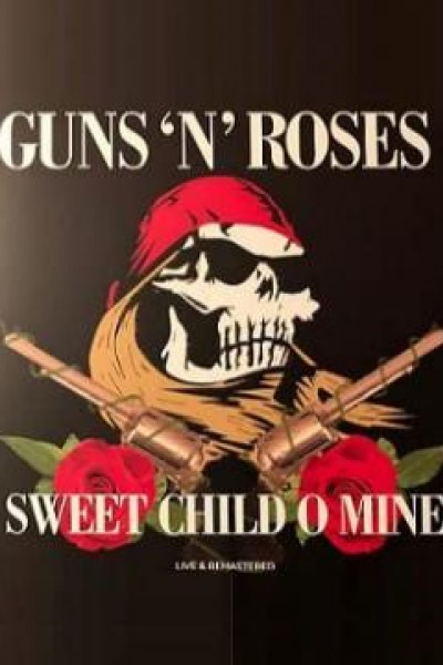 Caratula, cartel, poster o portada de Guns N\' Roses: Sweet Child O\' Mine (Vídeo musical)