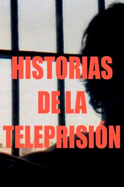 Caratula, cartel, poster o portada de Historias de la teleprisión