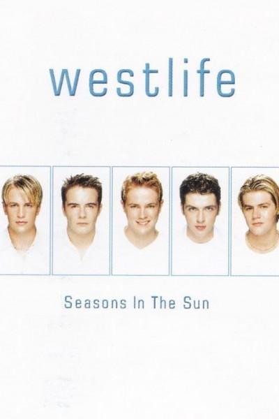 Caratula, cartel, poster o portada de Westlife: Seasons in the Sun (Vídeo musical)
