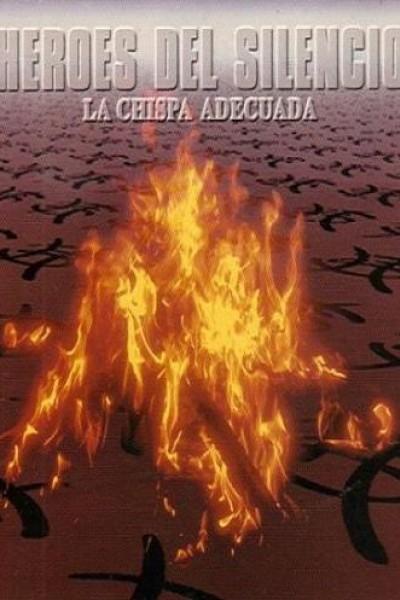 Caratula, cartel, poster o portada de Héroes del Silencio: La chispa adecuada (Vídeo musical)