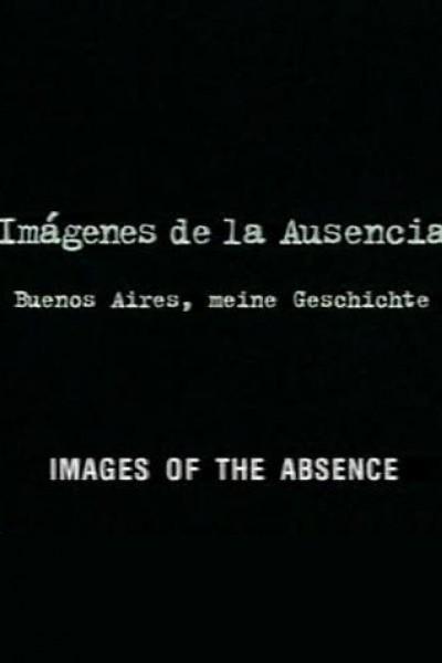 Caratula, cartel, poster o portada de Imágenes de la ausencia