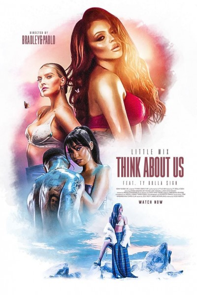 Caratula, cartel, poster o portada de Little Mix feat. Ty Dolla $ign: Think About Us (Vídeo musical)