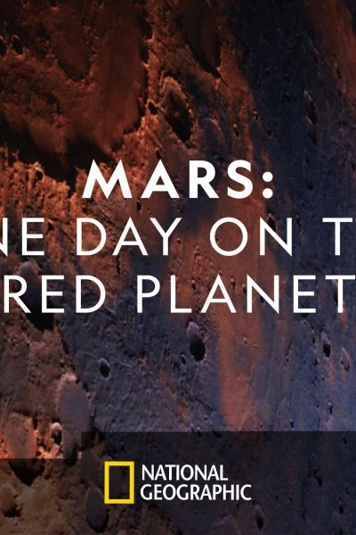 Caratula, cartel, poster o portada de Mars: One Day on the Red Planet