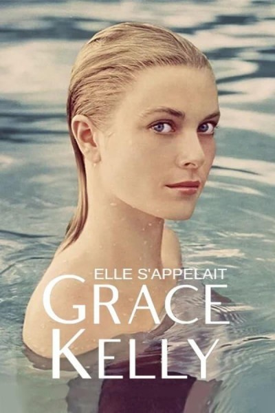 Caratula, cartel, poster o portada de Elle s\'appelait Grace Kelly