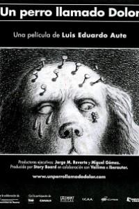 Caratula, cartel, poster o portada de Un perro llamado Dolor