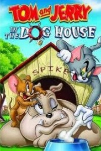 Caratula, cartel, poster o portada de Tom y Jerry: Casa de perro