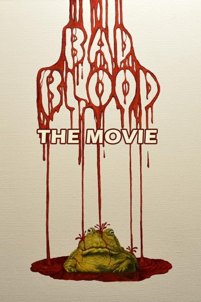 Caratula, cartel, poster o portada de Bad Blood: The Movie