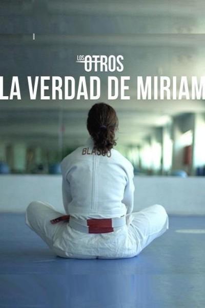 Caratula, cartel, poster o portada de La verdad de Miriam (Ep)