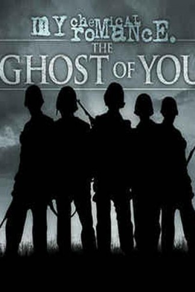 Caratula, cartel, poster o portada de My Chemical Romance: The Ghost of You (Vídeo musical)