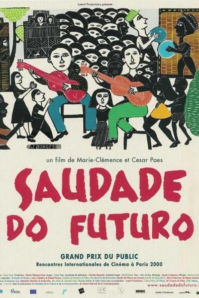Caratula, cartel, poster o portada de Saudade do Futuro
