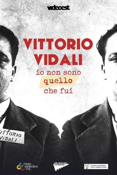 Caratula, cartel, poster o portada de Vittorio Vidali - Io non sono quello che fui