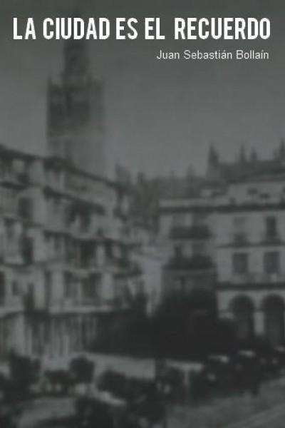 Caratula, cartel, poster o portada de La ciudad es el recuerdo