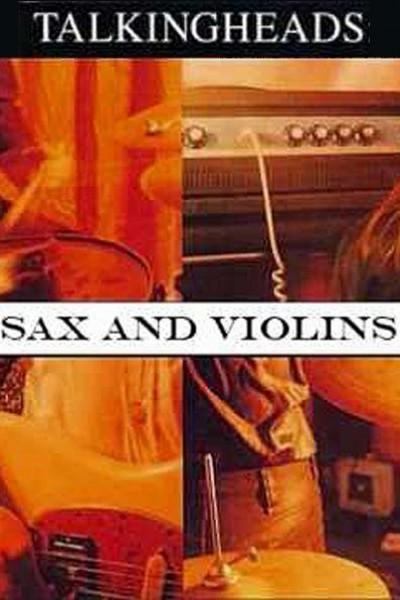 Caratula, cartel, poster o portada de Talking Heads: Sax and Violins (Vídeo musical)