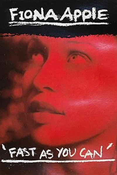 Caratula, cartel, poster o portada de Fiona Apple: Fast as You Can (Vídeo musical)