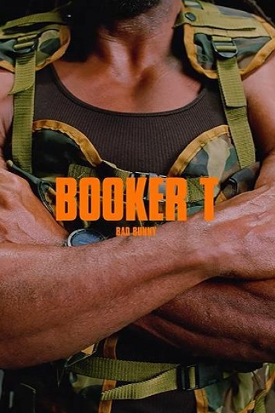 Caratula, cartel, poster o portada de Bad Bunny: Booker T (Vídeo musical)